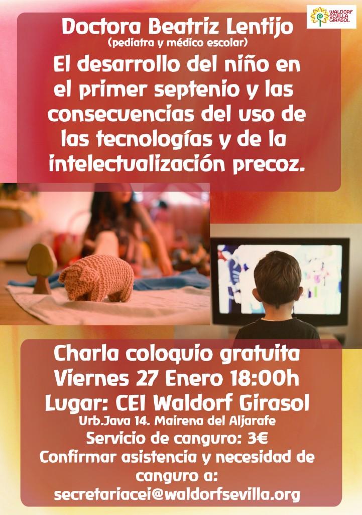 Charla coloquio El desarrollo del niño en el primer septeno y las consecuencias del uso de las tecnologías y de la intelectualización precoz. Dra Beatriz Lentijo
