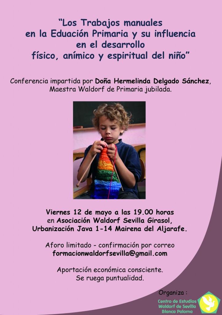 Los trabajos manuales en la educación primaria y su influencia en el desarrollo físico, anímico y espiritual del niño. Hermelinda Delgado. Viernes 12 a las 19.00 horas
