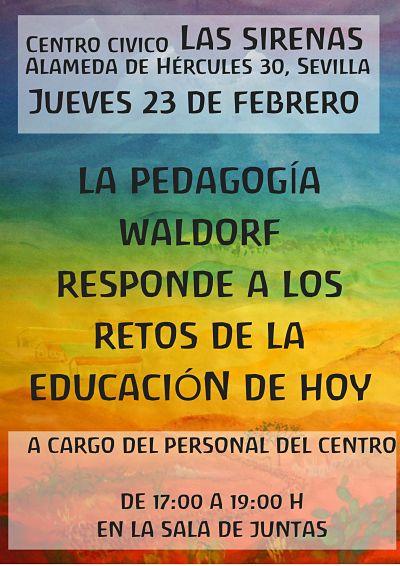 La pedagogía Waldorf responde a los retos de la educación de hoy. 23 febrero 17.00 horas