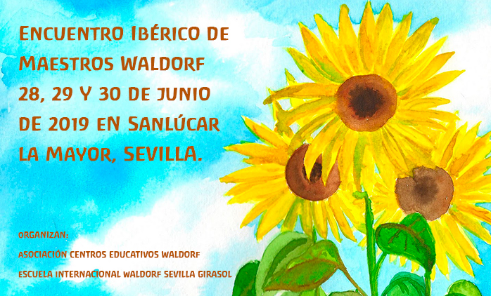Encuentro Ibérico de Maestros Waldorf: 28, 29 y 30 de junio de 2019 en Sevilla