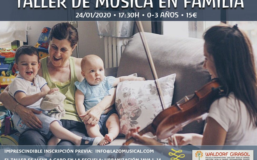 Taller música en familia 0-3 años • Music workshop for families